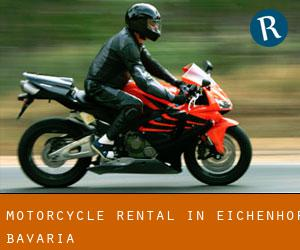 Motorcycle Rental in Eichenhof (Bavaria)