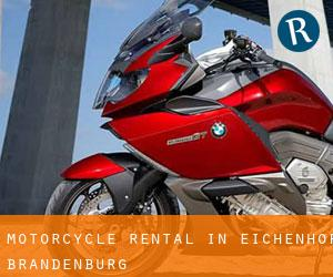 Motorcycle Rental in Eichenhof (Brandenburg)